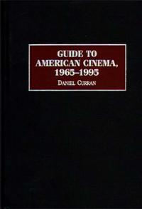 Guide to American Cinema, 1965-1995