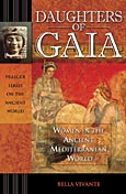 Daughters of Gaia: Women in the Ancient Mediterranean World