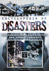 Encyclopedia of Disasters: Environmental Catastrophes and Human Tragedies [2 volumes]