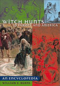 Witch Hunts in Europe and America: An Encyclopedia