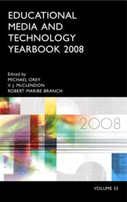 Educational Media and Technology Yearbook 2008: Volume 33