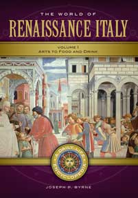 The World of Renaissance Italy: A Daily Life Encyclopedia [2 volumes]