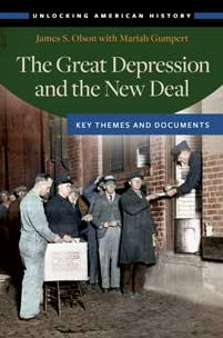 The Great Depression and the New Deal: Key Themes and Documents