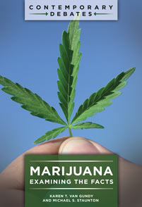 Marijuana: Examining the Facts