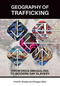 Geography of Trafficking: From Drug Smuggling to Modern-Day Slavery