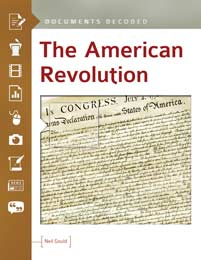 The American Revolution: Documents Decoded