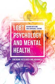 LGBT Psychology and Mental Health: Emerging Research and Advances