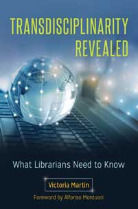 Transdisciplinarity Revealed: What Librarians Need to Know