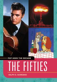 Pop Goes the Decade: The Fifties