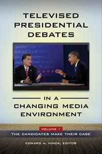 Televised Presidential Debates in a Changing Media Environment [2 volumes]
