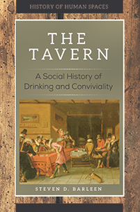 The Tavern: A Social History of Drinking and Conviviality