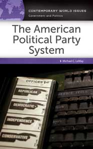 The American Political Party System: A Reference Handbook