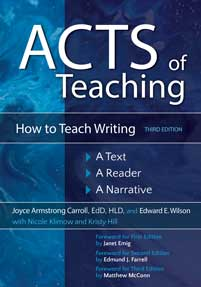 Acts of Teaching: How to Teach Writing: A Text, A Reader, A Narrative, 3rd Edition