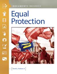 Equal Protection: Documents Decoded