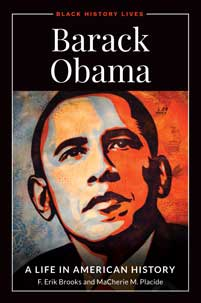 Barack Obama: A Life in American History