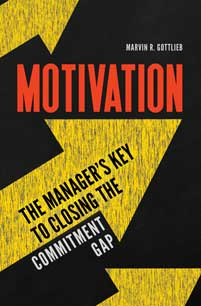 Motivation: The Manager's Key to Closing the Commitment Gap