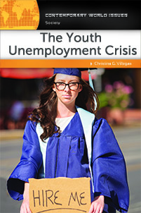 The Youth Unemployment Crisis: A Reference Handbook