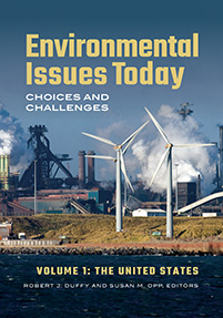 Environmental Issues Today: Choices and Challenges [2 volumes]