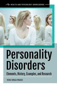 Personality Disorders: Elements, History, Examples, and Research