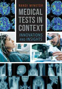 Medical Tests in Context: Innovations and Insights
