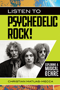 Listen to Psychedelic Rock! Exploring a Musical Genre