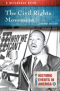 The Civil Rights Movement: A Reference Guide, 2nd Edition