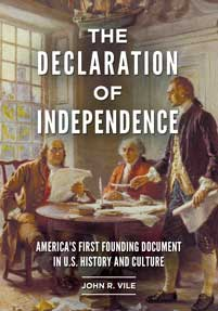 The Declaration of Independence: America's First Founding Document in U.S. History and Culture