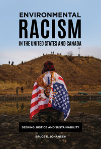 Environmental Racism in the United States and Canada: Seeking Justice and Sustainability