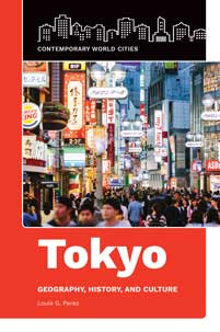Tokyo: Geography, History, and Culture