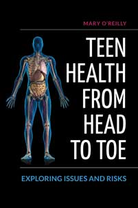 Teen Health from Head to Toe: Exploring Issues and Risks