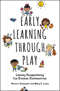 Early Learning through Play: Library Programming for Diverse Communities