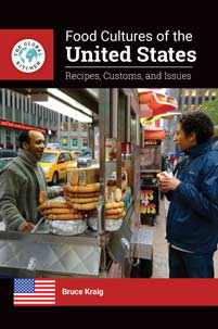 Food Cultures of the United States: Recipes, Customs, and Issues