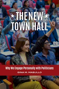 The New Town Hall: Why We Engage Personally with Politicians