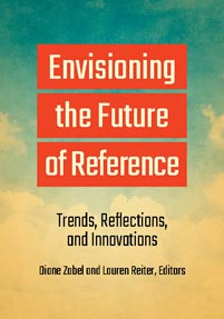 Envisioning the Future of Reference: Trends, Reflections, and Innovations