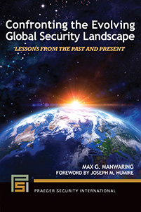 Confronting the Evolving Global Security Landscape: Lessons from the Past and Present