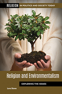 Religion and Environmentalism: Exploring the Issues