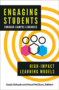 Engaging Students through Campus Libraries: High-Impact Learning Models