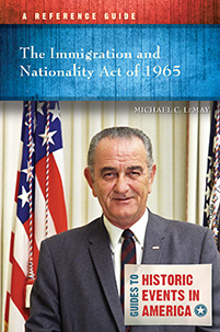 The Immigration and Nationality Act of 1965: A Reference Guide
