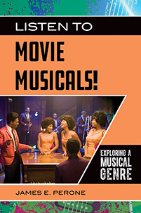 Listen to Movie Musicals! Exploring a Musical Genre