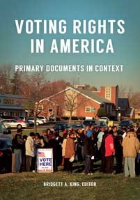 Voting Rights in America: Primary Documents in Context