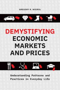 Demystifying Economic Markets and Prices: Understanding Patterns and Practices in Everyday Life