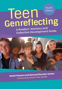 Teen Genreflecting: A Readers' Advisory and Collection Development Guide, 4th Edition