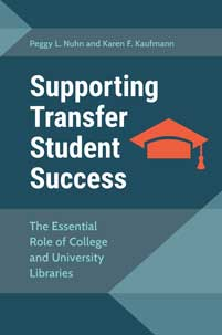 Supporting Transfer Student Success: The Essential Role of College and UNiversity Libraries