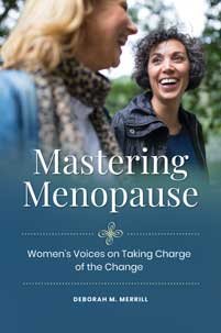 Mastering Menopause: Women's Voices on Taking Charge of the Change