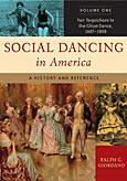 Social Dancing in America: A History and Reference, Volume 2, Lindy Hop to Hip Hop, 1901-2000