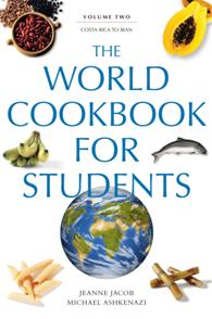 The World Cookbook for Students: Volume 2, Costa Rica to Iran