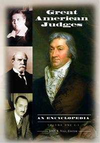 Great American Judges: An Encyclopedia [2 volumes]
