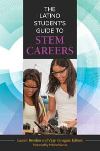 The Latino Student's Guide to STEM Careers